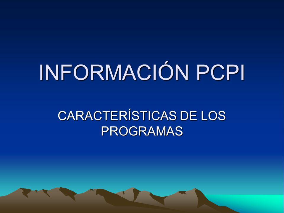 INFORMACIÓN PCPI CARACTERÍSTICAS DE LOS PROGRAMAS