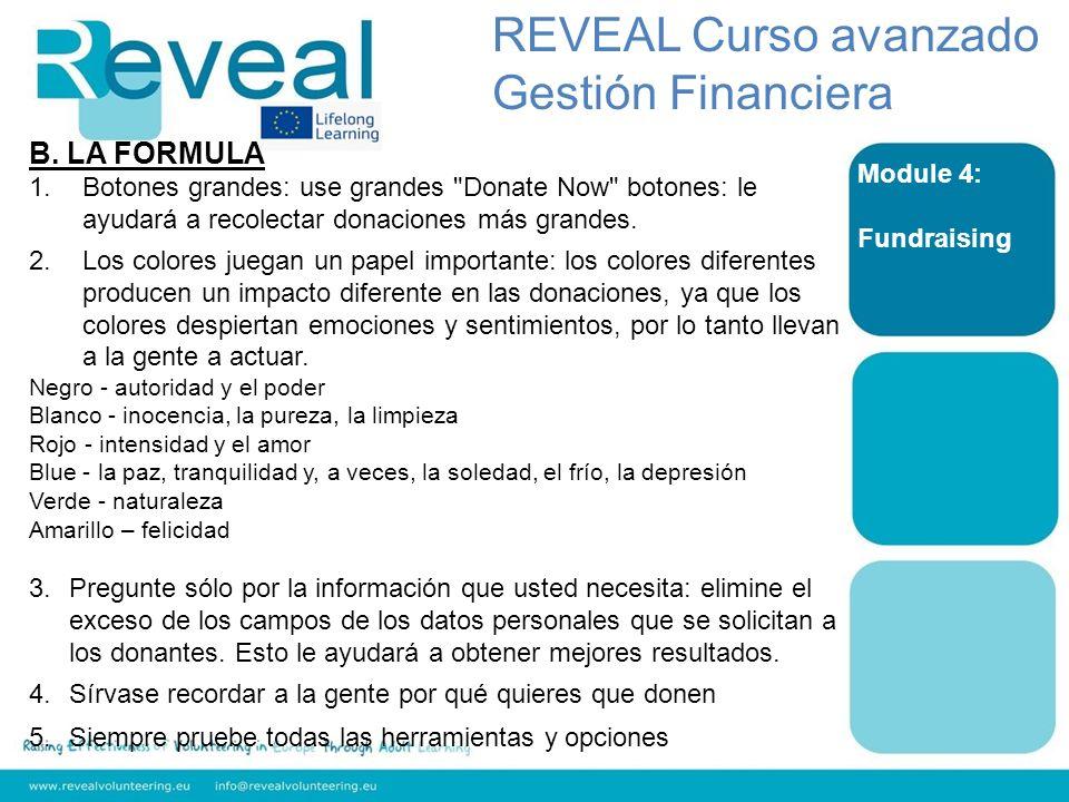 Module 4: Fundraising B. LA FORMULA 1.Botones grandes: use grandes