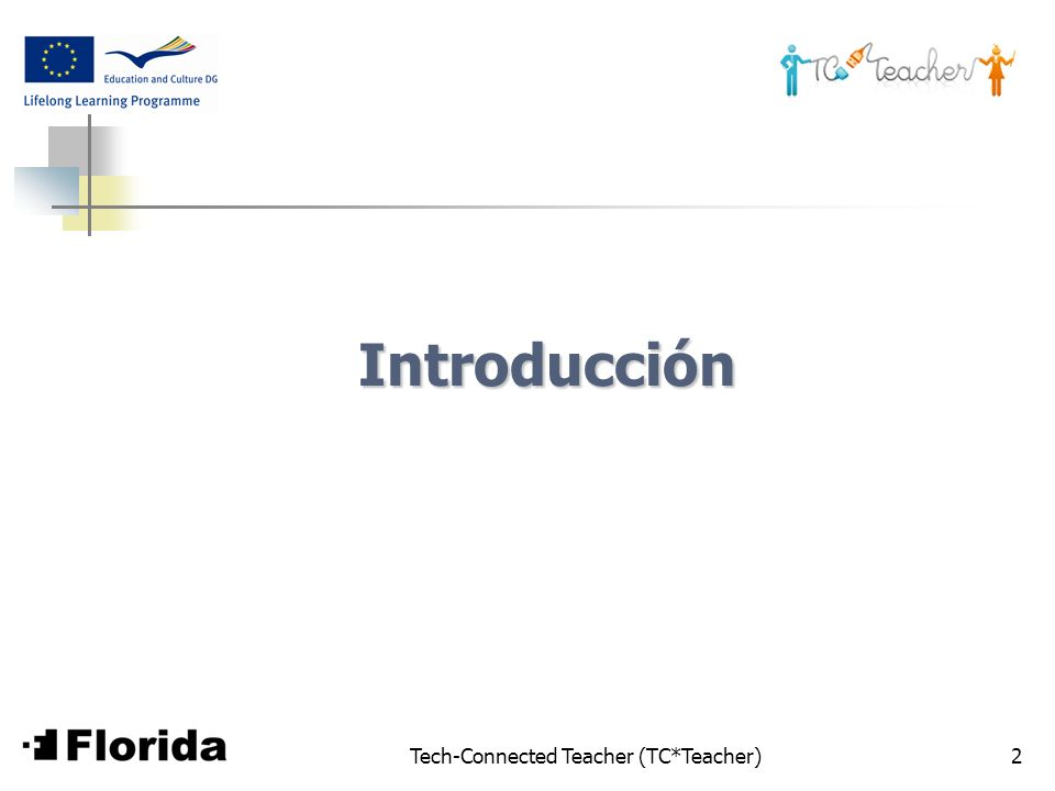 Tech-Connected Teacher (TC*Teacher)2 Introducción