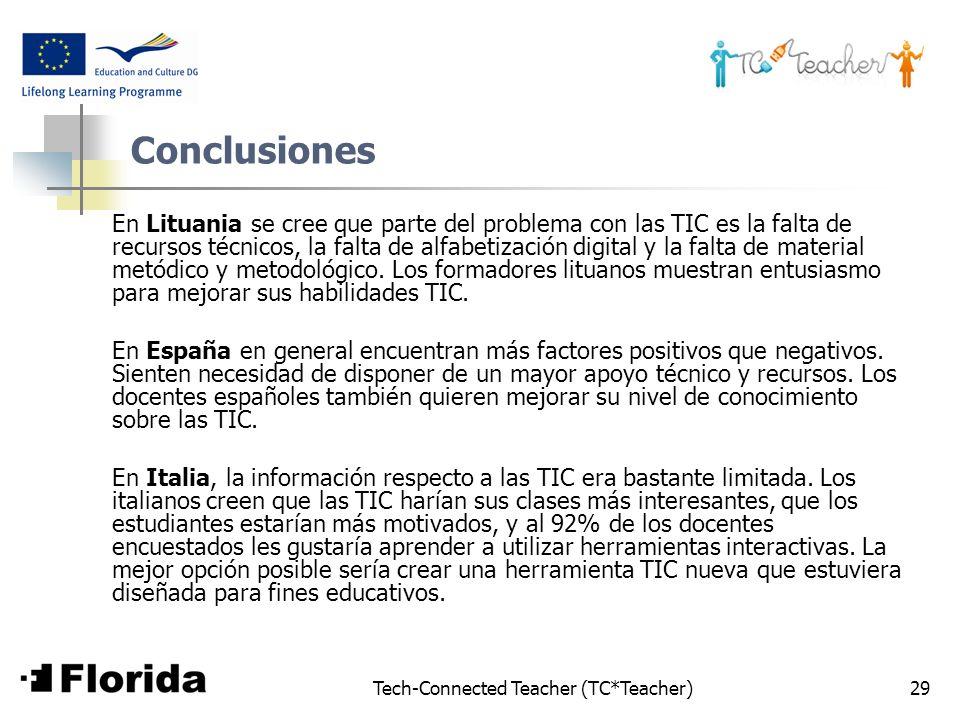 Tech-Connected Teacher (TC*Teacher)29 Conclusiones En Lituania se cree que parte del problema con las TIC es la falta de recursos técnicos, la falta d