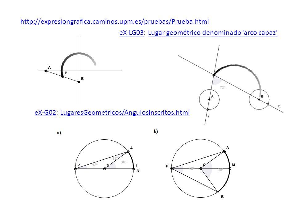 eX-LG03eX-LG03: Lugar geométrico denominado 'arco capaz'Lugar geométrico denominado 'arco capaz' eX-G02eX-G02: LugaresGeometricos/AngulosInscritos.htm