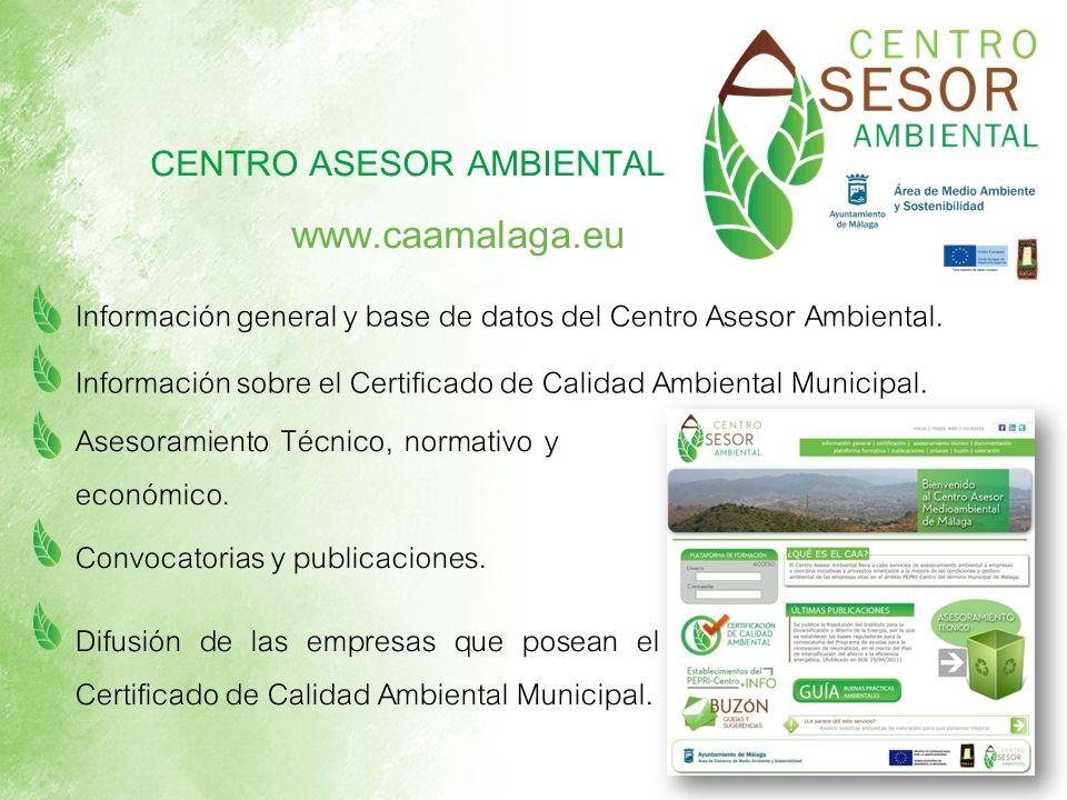 Información general y base de datos del Centro Asesor Ambiental. Información sobre el Certificado de Calidad Ambiental Municipal. Asesoramiento Técnic