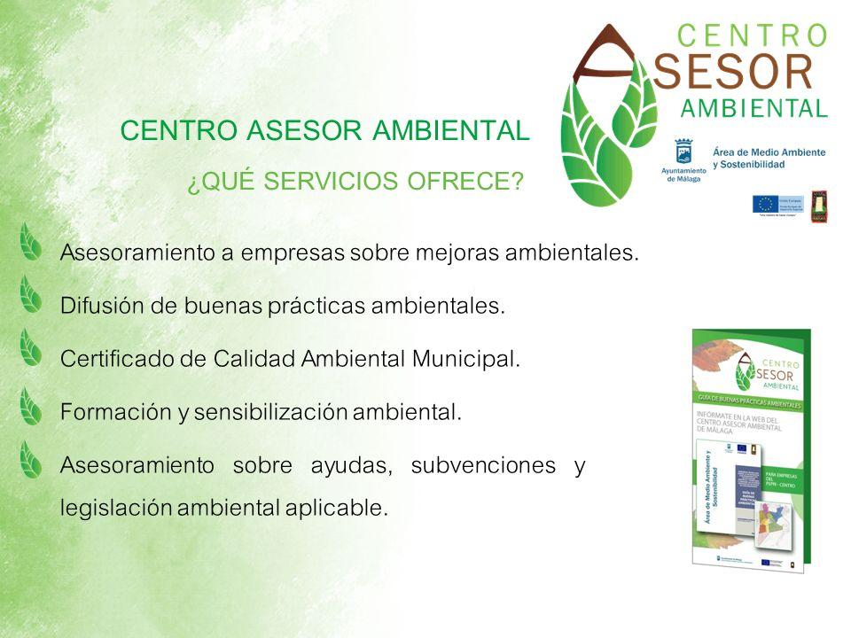 Difusión de buenas prácticas ambientales. Certificado de Calidad Ambiental Municipal. Formación y sensibilización ambiental. CENTRO ASESOR AMBIENTAL ¿