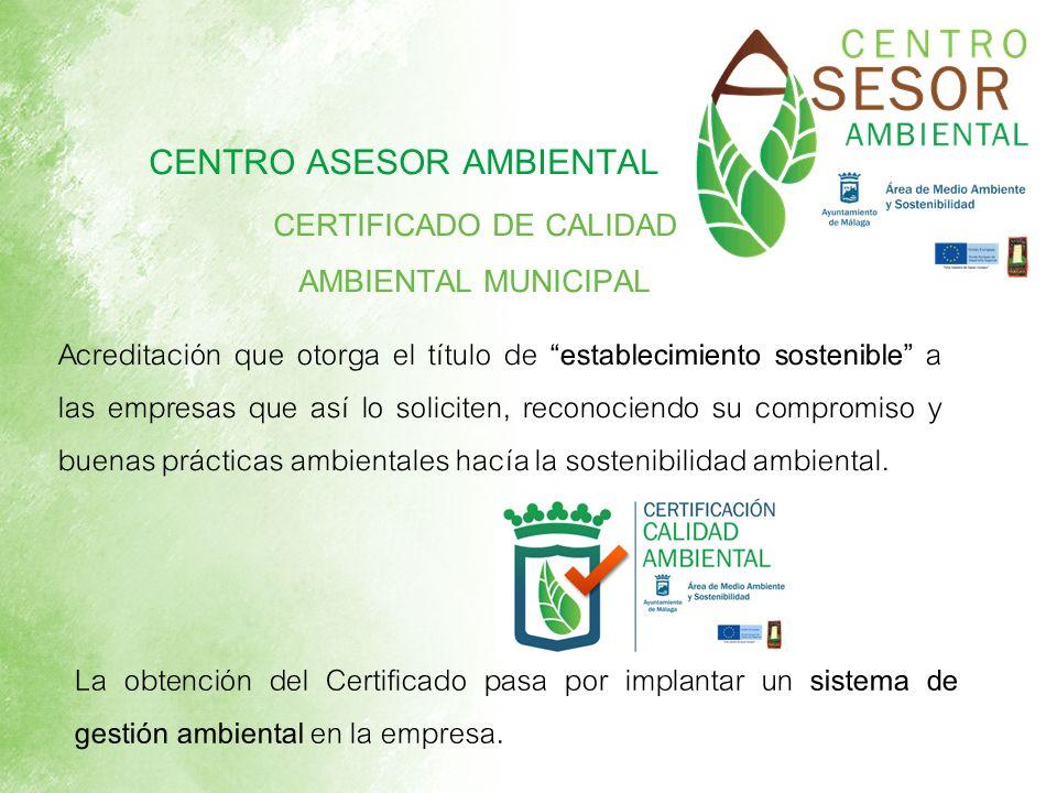 Acreditación que otorga el título de establecimiento sostenible a las empresas que así lo soliciten, reconociendo su compromiso y buenas prácticas amb