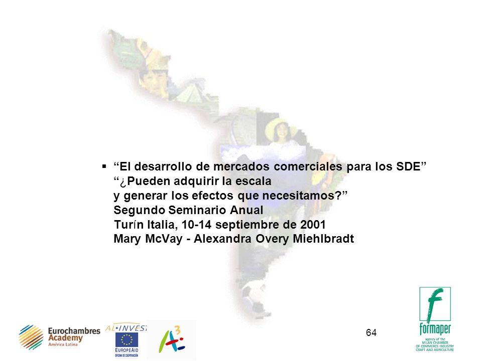 64 El desarrollo de mercados comerciales para los SDE¿Pueden adquirir la escala y generar los efectos que necesitamos? Segundo Seminario Anual Turín I