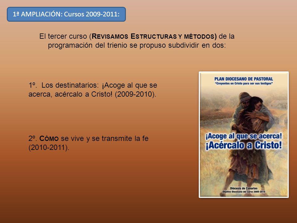 1ª AMPLIACIÓN: Cursos 2009-2011: El tercer curso (R EVISAMOS E STRUCTURAS Y MÉTODOS ) de la programación del trienio se propuso subdividir en dos: 1º.