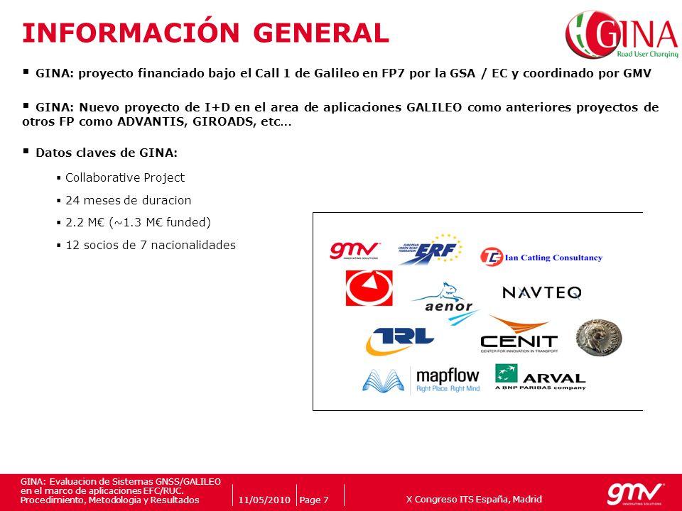 X Congreso ITS España, Madrid Companys logo 11/05/2010Page 7 GINA: Evaluacion de Sistemas GNSS/GALILEO en el marco de aplicaciones EFC/RUC. Procedimie