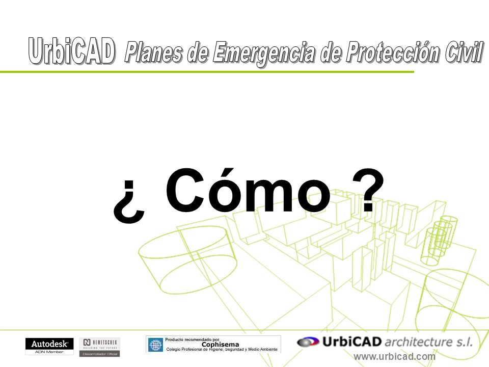 www.urbicad.com ¿ Cómo ?
