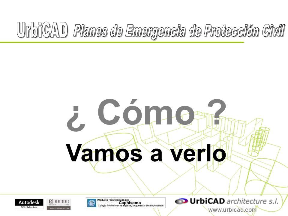 www.urbicad.com ¿ Cómo ? Vamos a verlo