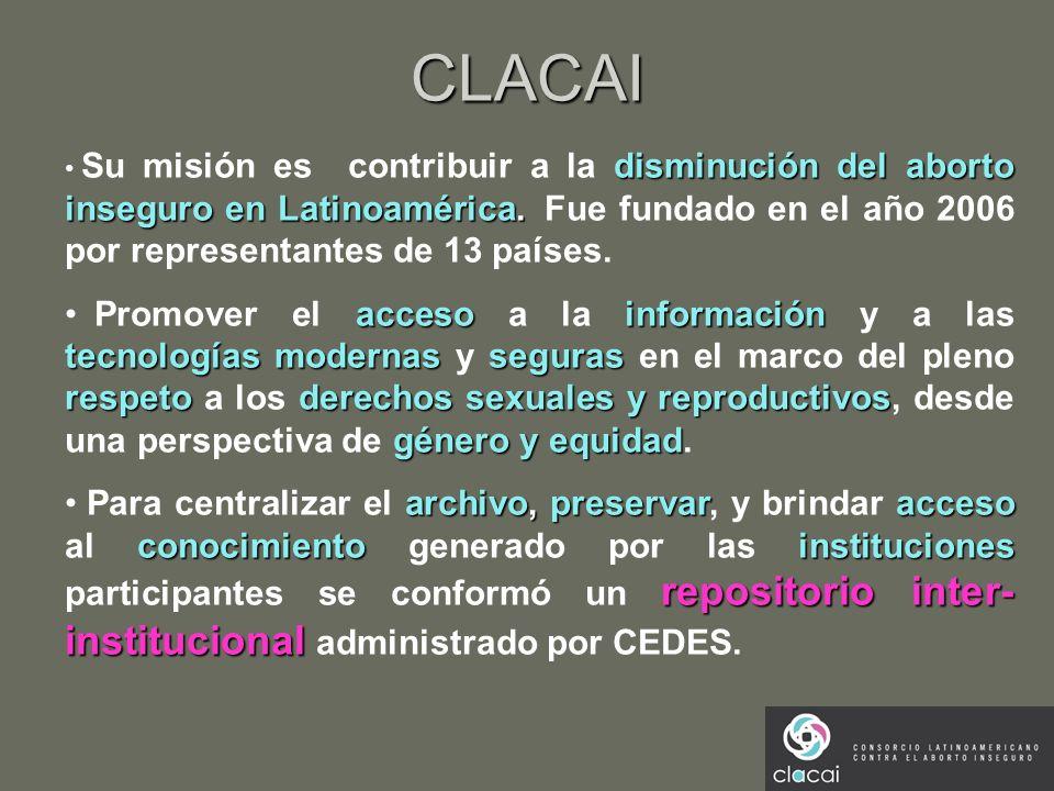 CLACAI disminución del aborto inseguro en Latinoamérica. Su misión es contribuir a la disminución del aborto inseguro en Latinoamérica. Fue fundado en