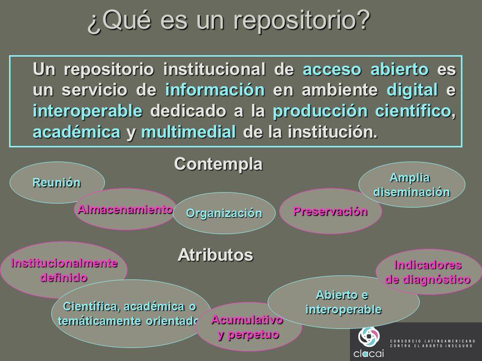 ¿Qué es un repositorio? Un repositorio institucional de acceso abierto es un servicio de información en ambiente digital e interoperable dedicado a la