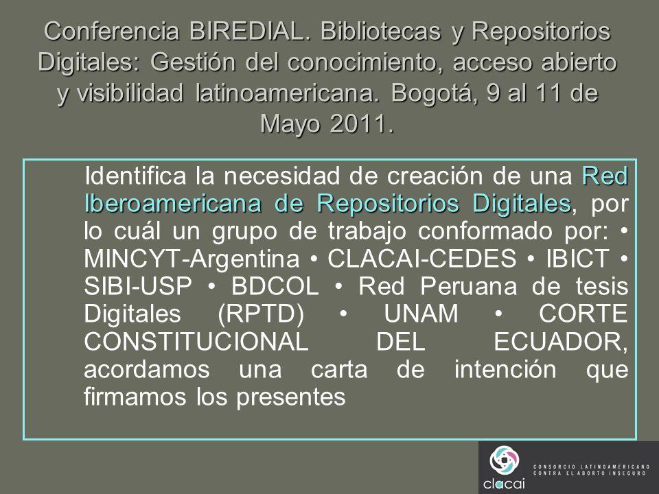 Conferencia BIREDIAL. Bibliotecas y Repositorios Digitales: Gestión del conocimiento, acceso abierto y visibilidad latinoamericana. Bogotá, 9 al 11 de
