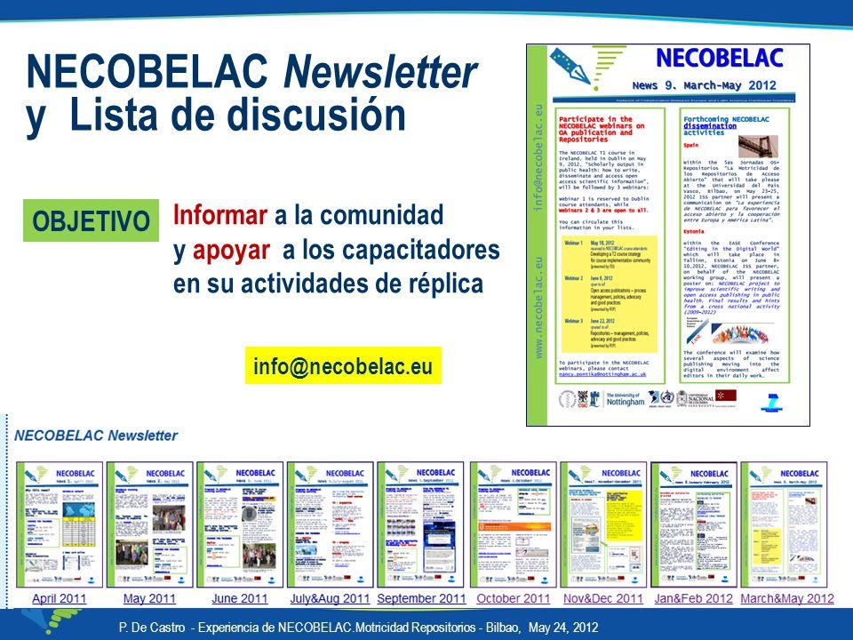 NECOBELAC Newsletter y Lista de discusión Informar a la comunidad y apoyar a los capacitadores en su actividades de réplica P. De Castro - Experiencia