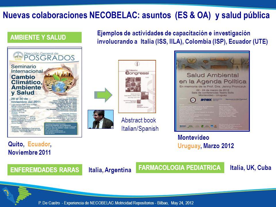 P. De Castro - Experiencia de NECOBELAC.Motricidad Repositorios - Bilbao, May 24, 2012 Quito, Ecuador, Noviembre 2011 Abstract book Italian/Spanish Nu