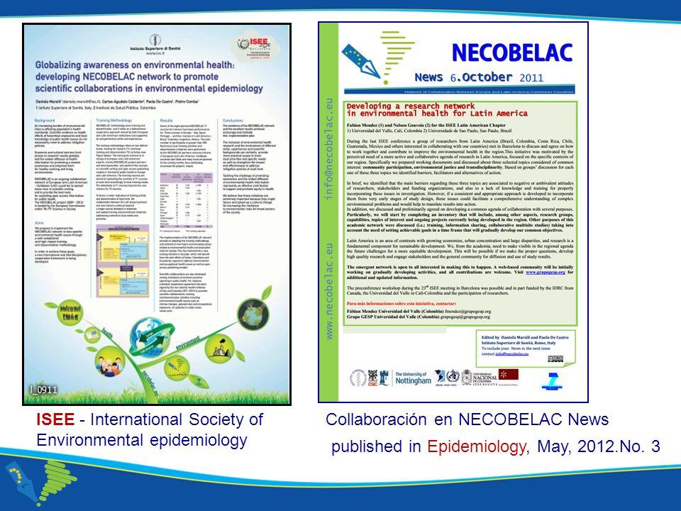 Corso NECOBELAC T1. - Roma 18-20 ottobre 2010 Collaboración en NECOBELAC NewsISEE - International Society of Environmental epidemiology published in E