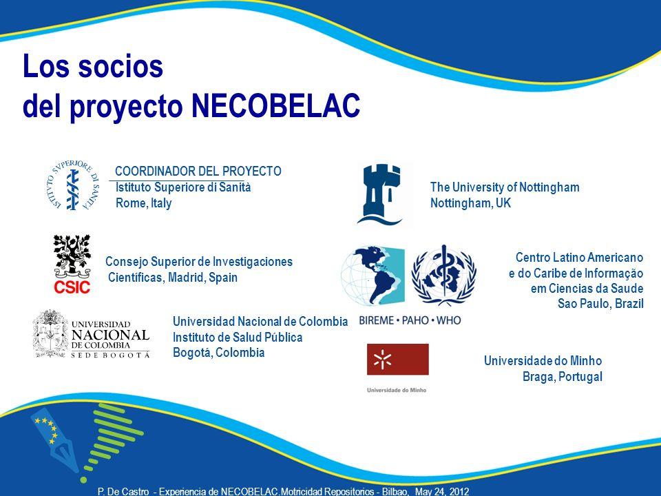 Los socios del proyecto NECOBELAC Centro Latino Americano e do Caribe de Informação em Ciencias da Saude Sao Paulo, Brazil The University of Nottingha