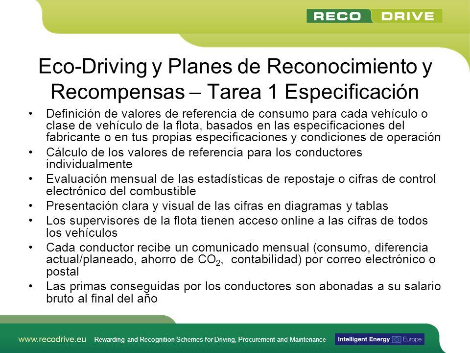 Rewarding and Recognition Schemes for Driving, Procurement and Maintenance Eco-Driving y Planes de Reconocimiento y Recompensas – Tarea 1 Especificaci