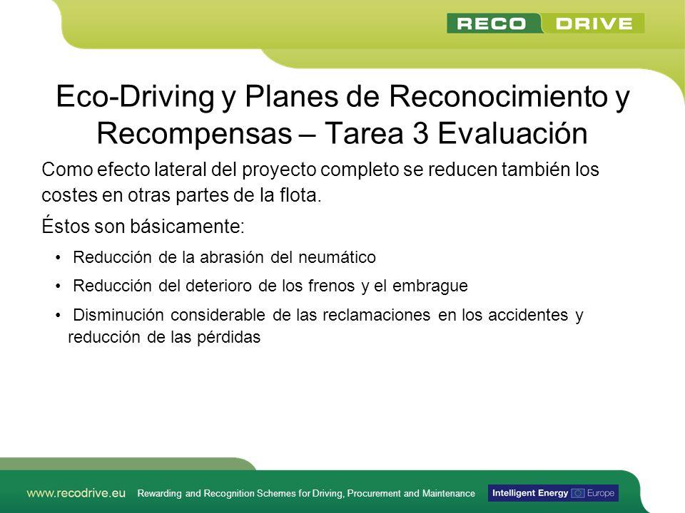 Rewarding and Recognition Schemes for Driving, Procurement and Maintenance Eco-Driving y Planes de Reconocimiento y Recompensas – Tarea 3 Evaluación C