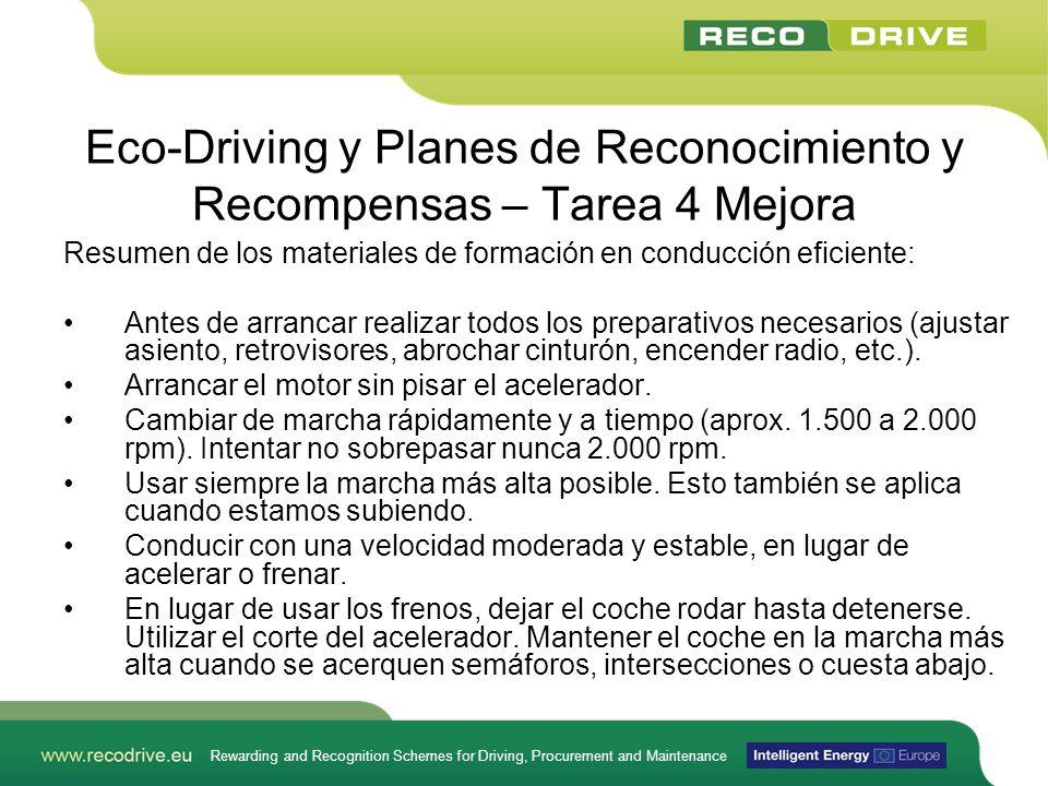 Rewarding and Recognition Schemes for Driving, Procurement and Maintenance Eco-Driving y Planes de Reconocimiento y Recompensas – Tarea 4 Mejora Resum