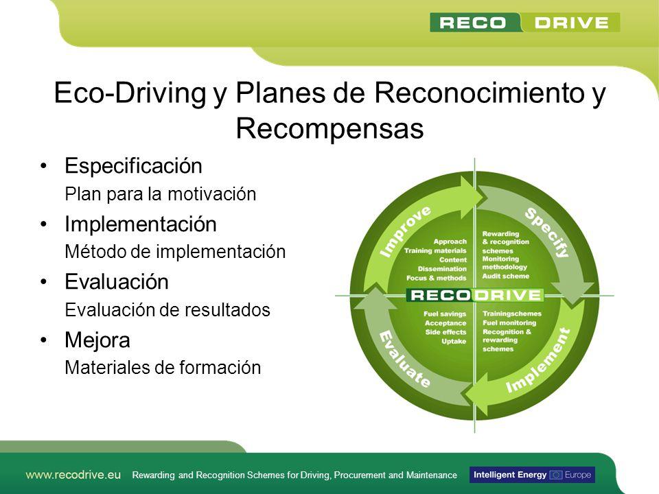 Rewarding and Recognition Schemes for Driving, Procurement and Maintenance Eco-Driving y Planes de Reconocimiento y Recompensas Especificación Plan pa