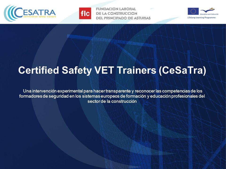Certified Safety VET Trainers (CeSaTra) Una intervención experimental para hacer transparente y reconocer las competencias de los formadores de seguri