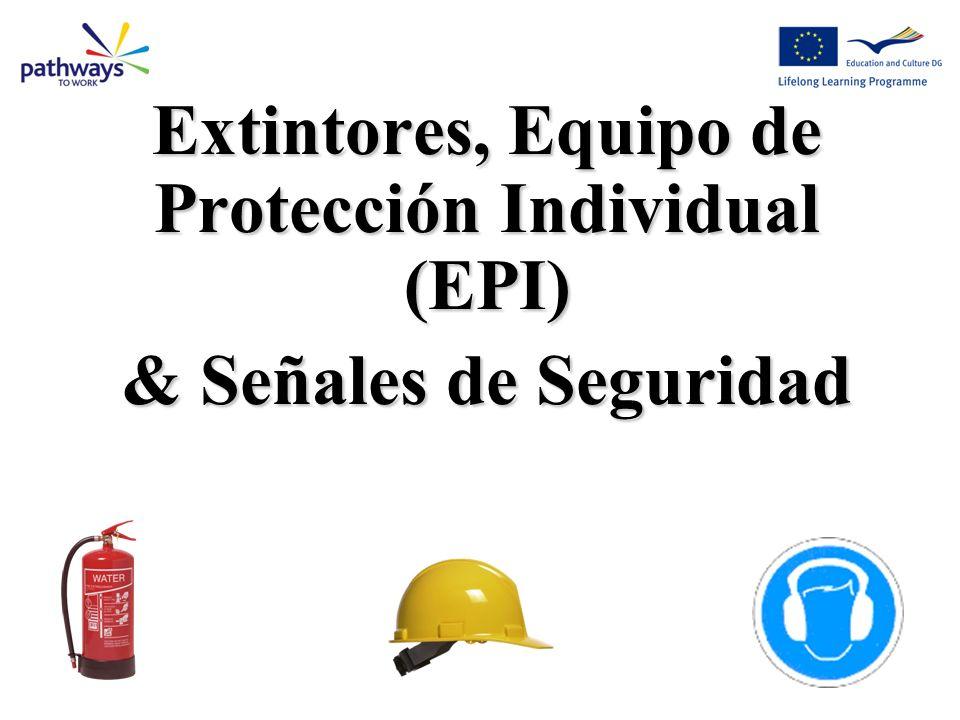 Extintores, Equipo de Protección Individual (EPI) & Señales de Seguridad