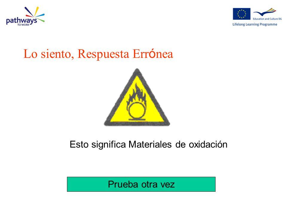 ¿Cuál de las siguientes señales significa Atención Electricidad ? Pregunta 8