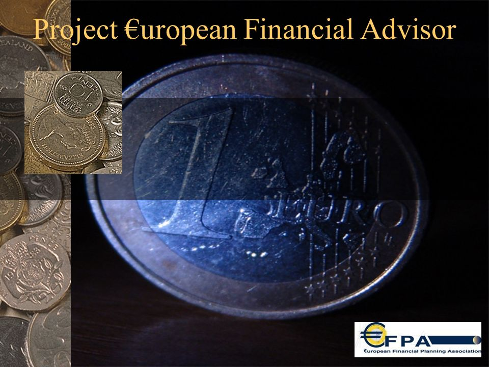 Objetivo 1.Establecer: Marco de competencias y, Una herramienta de valoración de las competencias educativas… Para el Asesor Financiero Europeo