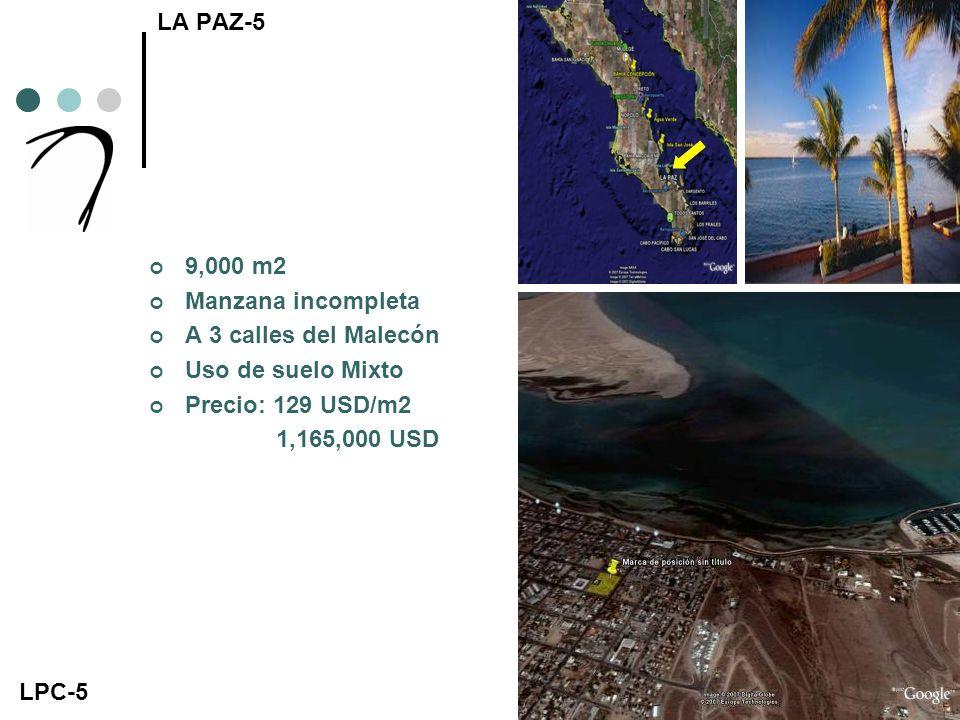 LA PAZ-5 9,000 m2 Manzana incompleta A 3 calles del Malecón Uso de suelo Mixto Precio: 129 USD/m2 1,165,000 USD LPC-5