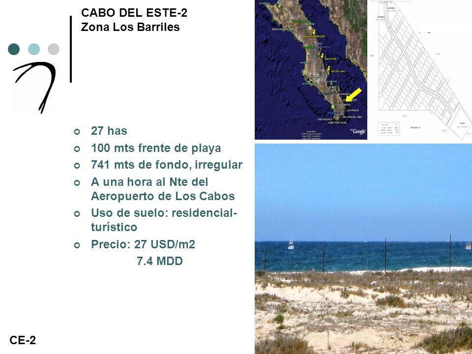 CABO DEL ESTE-2 Zona Los Barriles 27 has 100 mts frente de playa 741 mts de fondo, irregular A una hora al Nte del Aeropuerto de Los Cabos Uso de suelo: residencial- turístico Precio: 27 USD/m2 7.4 MDD CE-2