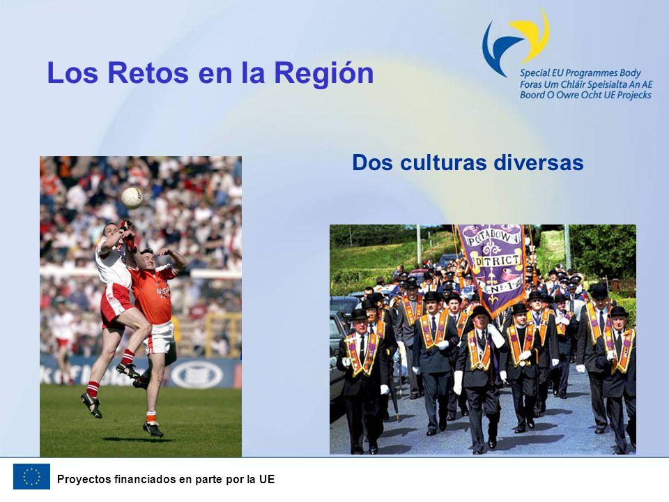 Proyectos financiados en parte por la UE Los Retos en la Región Dos culturas diversas