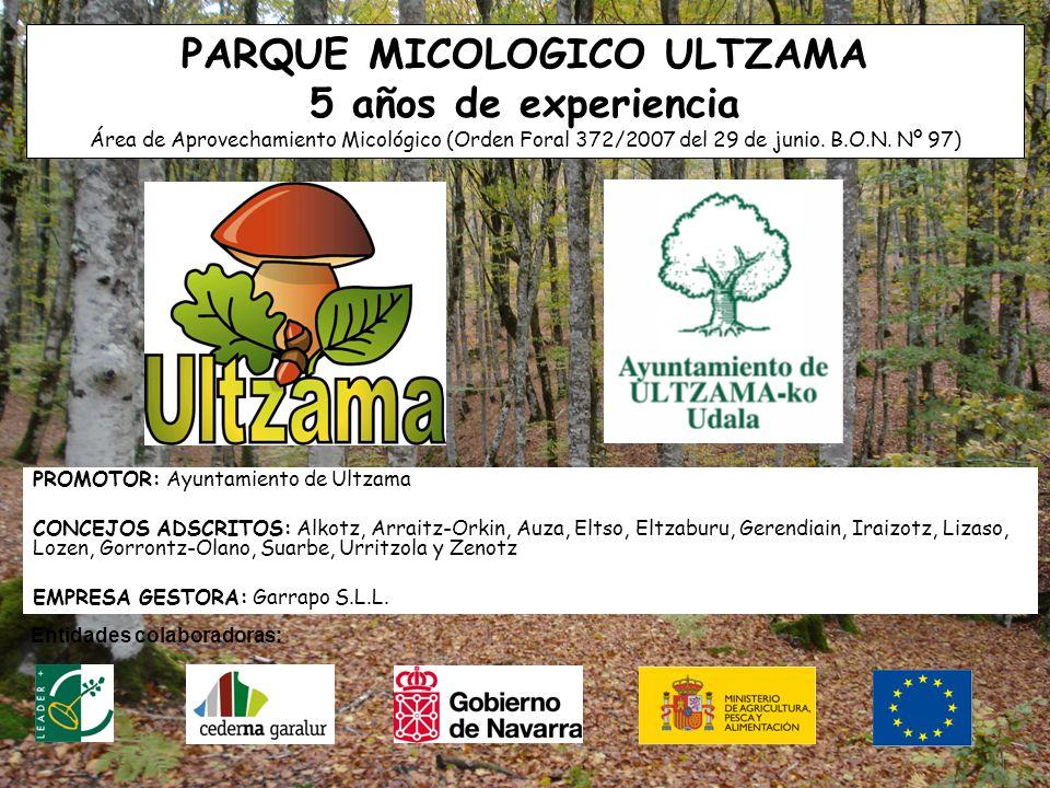 www.mykoweb.com PARQUE MICOLOGICO ULTZAMA 5 años de experiencia Área de Aprovechamiento Micológico (Orden Foral 372/2007 del 29 de junio. B.O.N. Nº 97