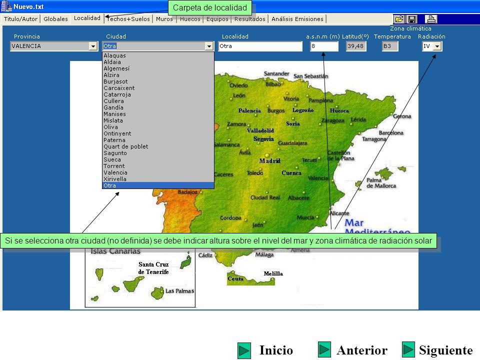 Carpeta de localidad Si se selecciona otra ciudad (no definida) se debe indicar altura sobre el nivel del mar y zona climática de radiación solar Sigu