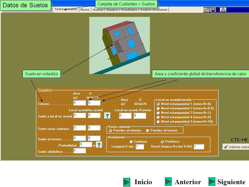 Carpeta de Cubiertas + Suelos Datos de Suelos Area y coeficiente global de transferencia de calor Suelo en voladizo SiguienteInicioAnterior