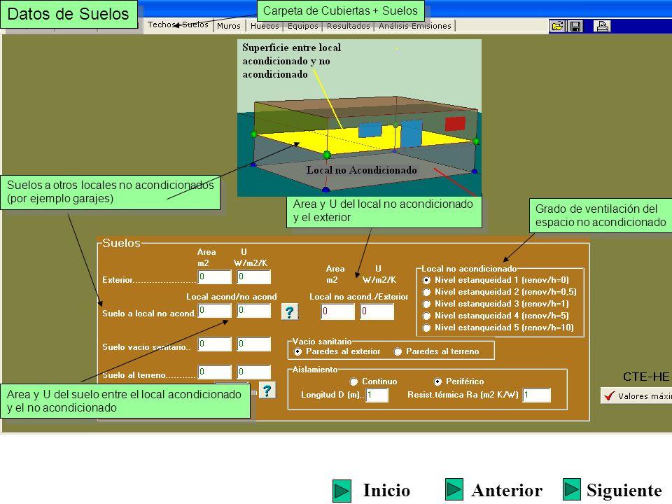 Carpeta de Cubiertas + Suelos Datos de Suelos SiguienteInicioAnterior Suelos a otros locales no acondicionados (por ejemplo garajes) Suelos a otros lo