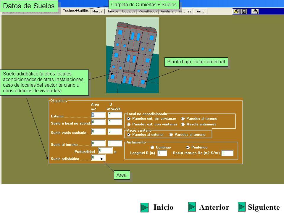 Datos de Suelos Carpeta de Cubiertas + Suelos Area Suelo adiabático (a otros locales acondicionados de otras instalaciones, caso de locales del sector