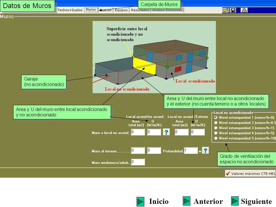 Datos de Muros Area y U del muro entre local acondicionado y no acondicionado Area y U del muro entre local acondicionado y no acondicionado Siguiente