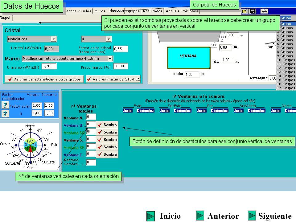 Datos de Huecos Carpeta de Huecos Si pueden existir sombras proyectadas sobre el hueco se debe crear un grupo por cada conjunto de ventanas en vertica