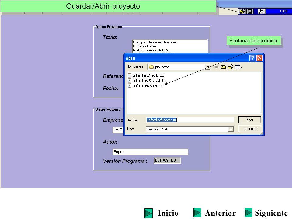 Guardar/Abrir proyecto Ventana diálogo típica SiguienteInicioAnterior