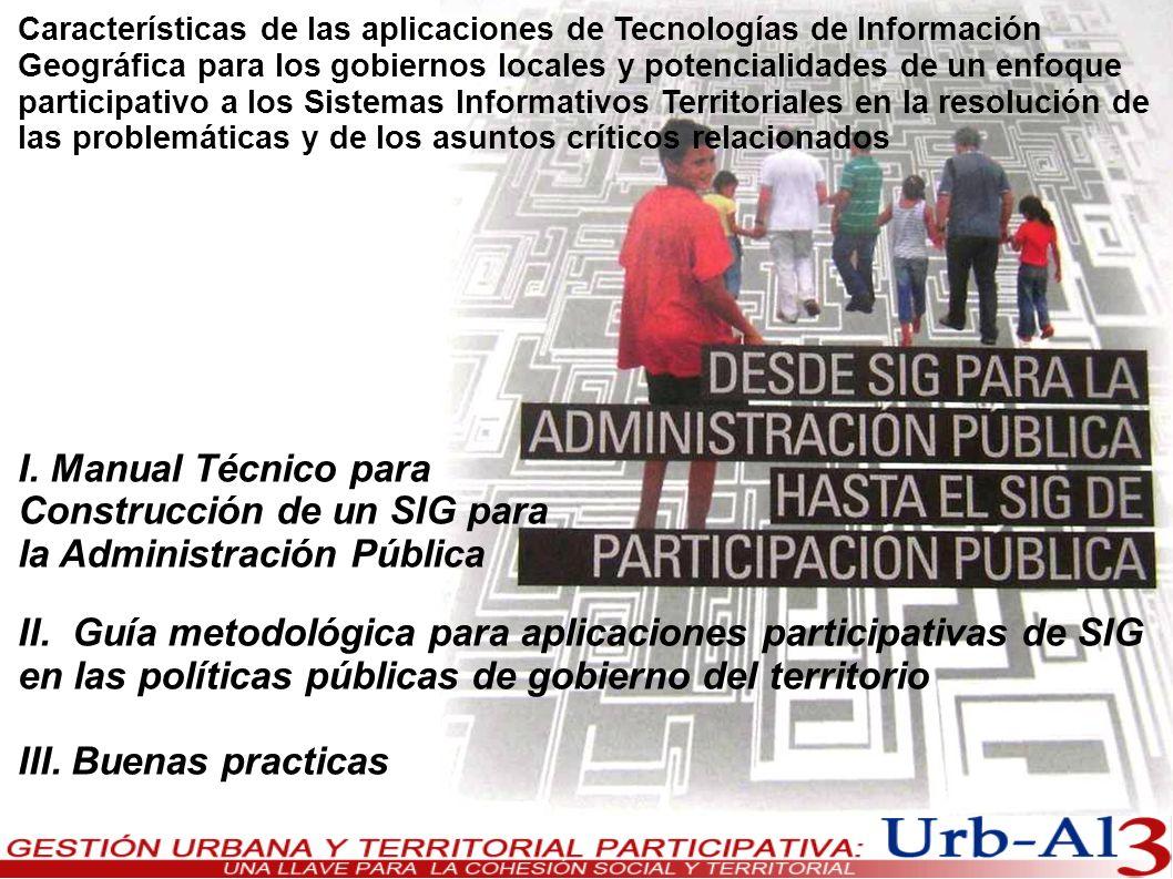 Características de las aplicaciones de Tecnologías de Información Geográfica para los gobiernos locales y potencialidades de un enfoque participativo