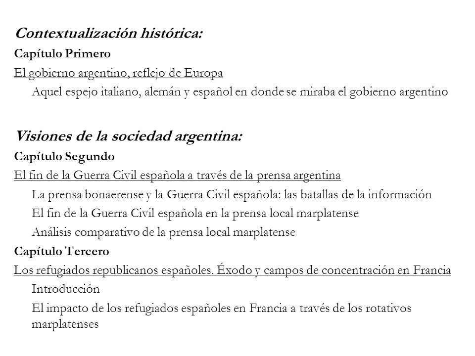 Contextualización histórica: Capítulo Primero El gobierno argentino, reflejo de Europa Aquel espejo italiano, alemán y español en donde se miraba el g