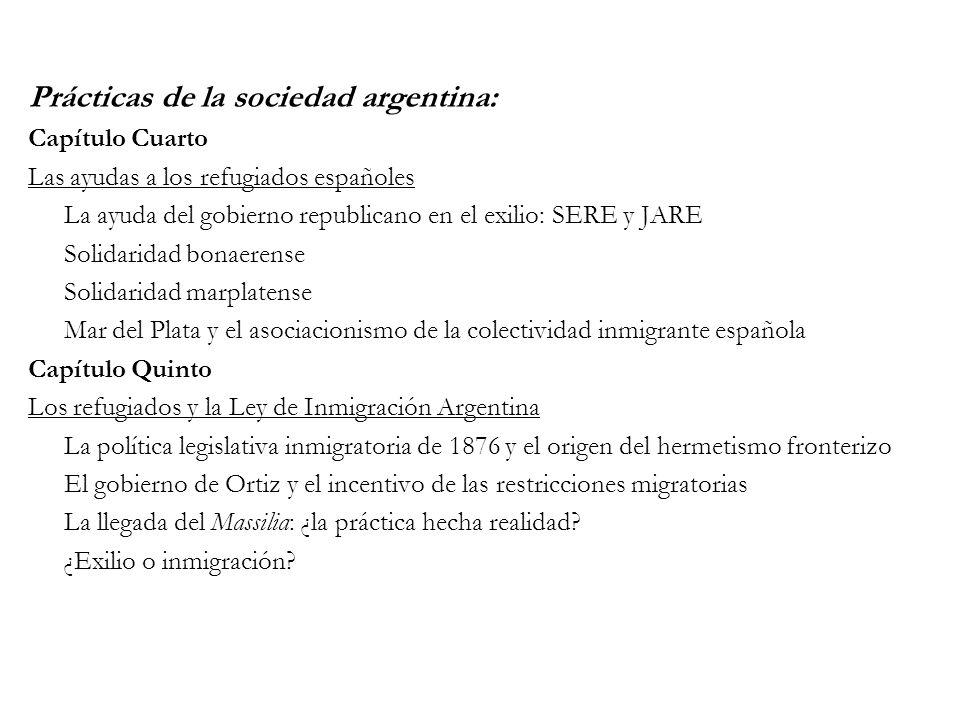 Prácticas de la sociedad argentina: Capítulo Cuarto Las ayudas a los refugiados españoles La ayuda del gobierno republicano en el exilio: SERE y JARE