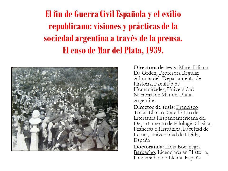 El fin de Guerra Civil Española y el exilio republicano: visiones y prácticas de la sociedad argentina a través de la prensa. El caso de Mar del Plata