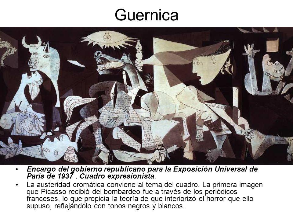 Guernica Encargo del gobierno republicano para la Exposición Universal de París de 1937. Cuadro expresionista. La austeridad cromática conviene al tem