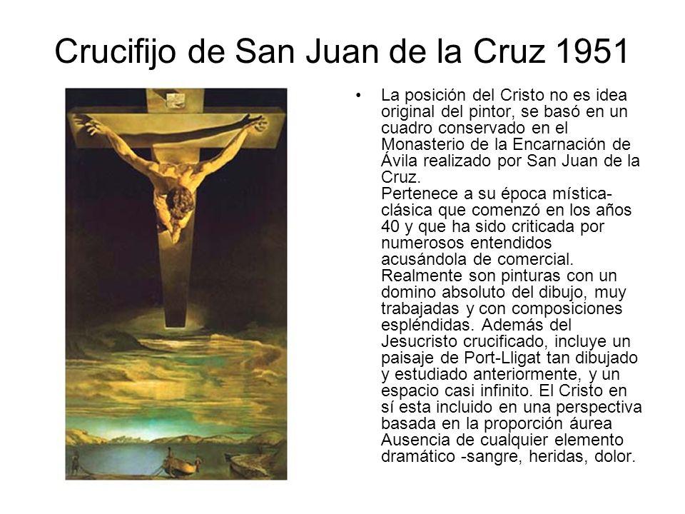 Crucifijo de San Juan de la Cruz 1951 La posición del Cristo no es idea original del pintor, se basó en un cuadro conservado en el Monasterio de la En