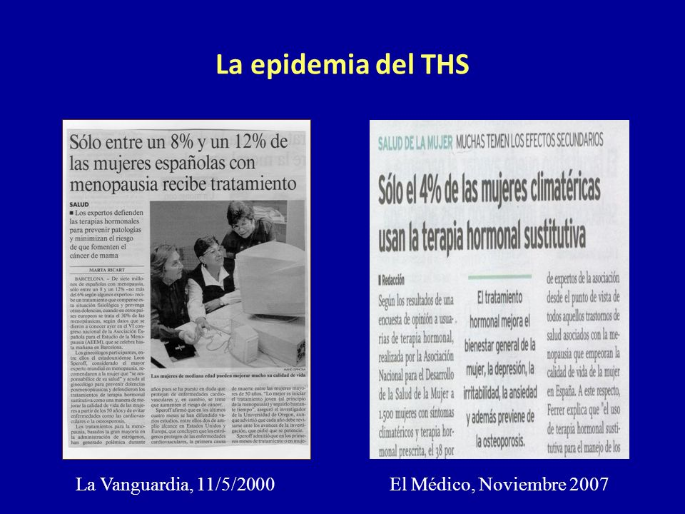 La Vanguardia, 11/5/2000El Médico, Noviembre 2007 La epidemia del THS
