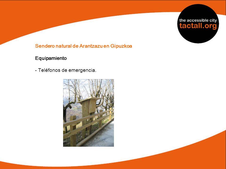 Sendero natural de Arantzazu en Gipuzkoa Equipamiento - Teléfonos de emergencia.