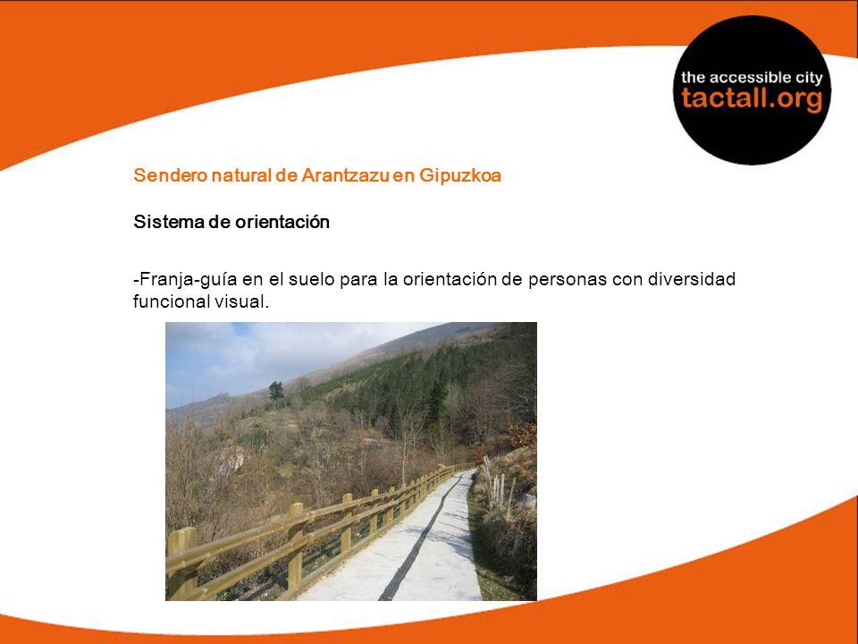 Sendero natural de Arantzazu en Gipuzkoa Sistema de orientación -Franja-guía en el suelo para la orientación de personas con diversidad funcional visu