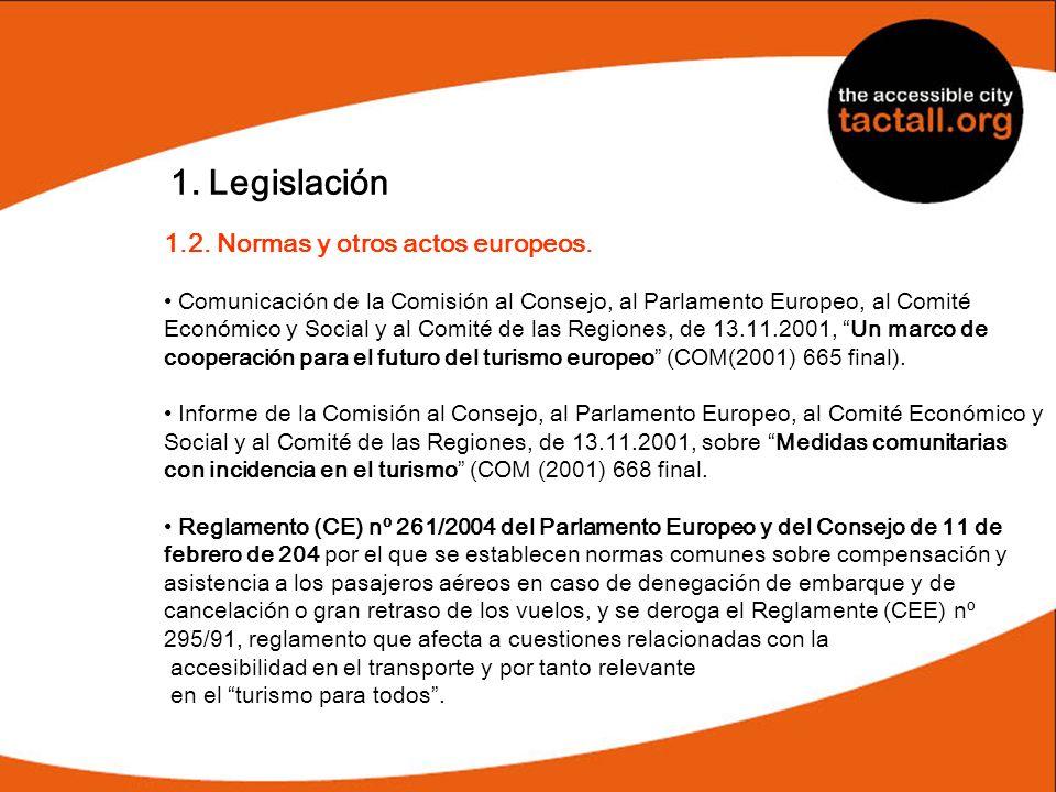 1. Legislación 1.2. Normas y otros actos europeos. Comunicación de la Comisión al Consejo, al Parlamento Europeo, al Comité Económico y Social y al Co