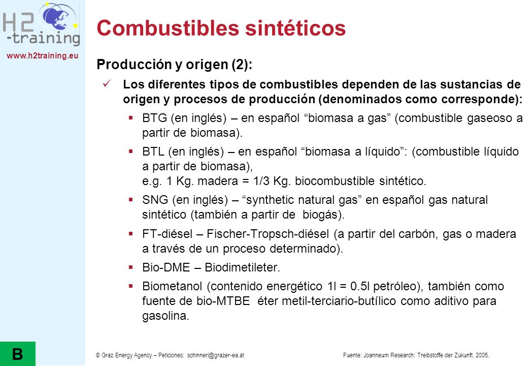 www.h2training.eu Combustibles sintéticos Producción y origen (2): Los diferentes tipos de combustibles dependen de las sustancias de origen y proceso